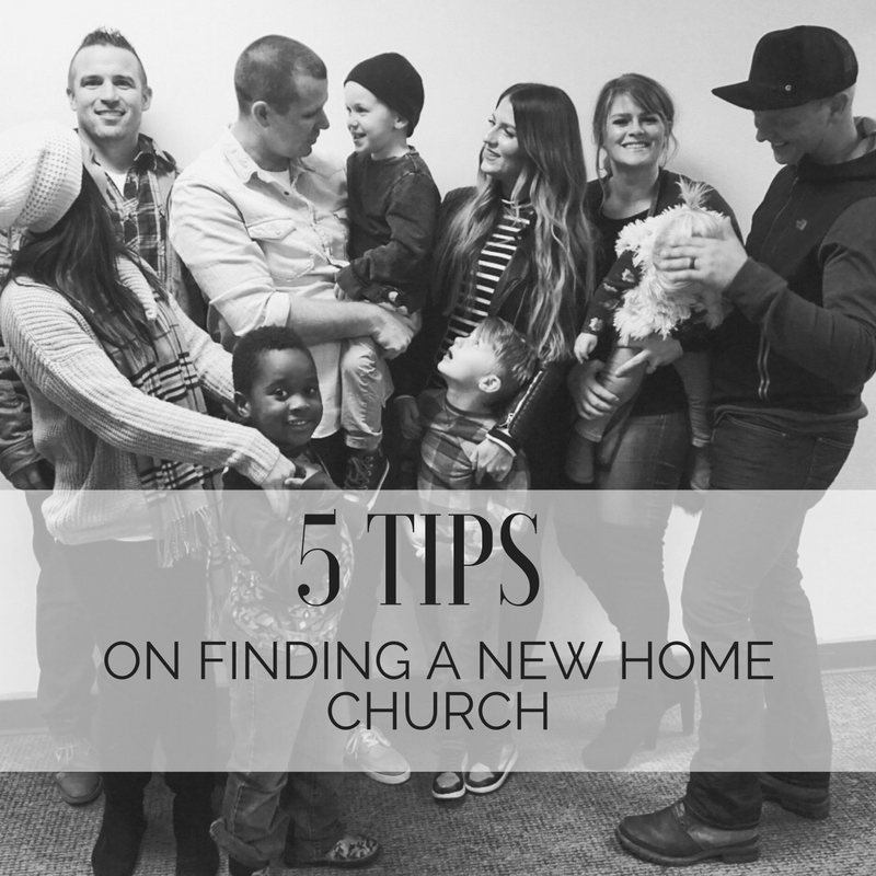 5 Tips on Finding a New Home Church!