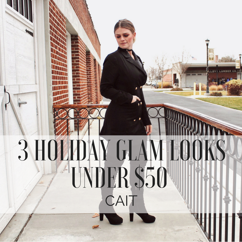 3 Holiday Glam Looks Under $50 : CAIT
