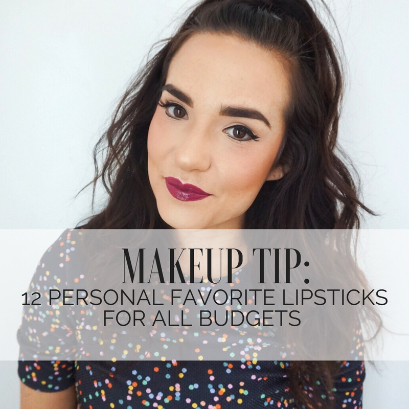 Makeup Tip: 12 Personal Favorite Lipsticks for All Budgets